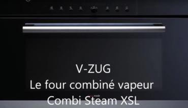 Utilisation Four Vapeur XSL V-ZUG